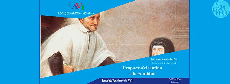 Propuesta Vicentina a la Santidad – CAVI – Semana Vicentina