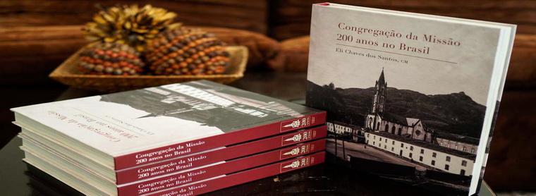 200 AÑOS DE LOS DE LA CONGREGACIÓN DE LA MISIÓN EN EL BRASIL