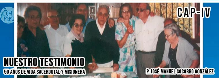 50 AÑOS DE VIDA SACERDOTAL Y MISIONERA – IV