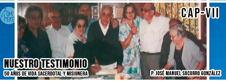 50 AÑOS DE VIDA SACERDOTAL Y MISIONERA – VII