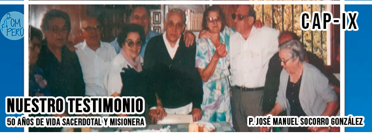 50 AÑOS DE VIDA SACERDOTAL Y MISIONERA – IX